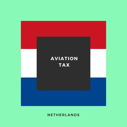 Dutch Aviation Tax